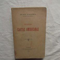 Libros antiguos: NUEVAS CARTAS AMERICANAS POR JUAN VALERA. Lote 56638222