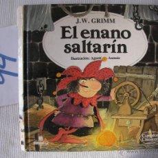Libros antiguos: CUENTOS CLASICOS - EL ENANO SALTARIN - GRIMM - ENVIO GRATIS A ESPAÑA. Lote 56657513