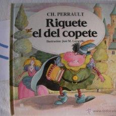 Libros antiguos: CUENTOS CLASICOS - RIQUETE EL DEL COPETE - PERRAULT - ENVIO GRATIS A ESPAÑA. Lote 56657671