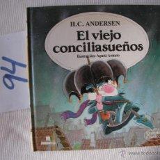 Libros antiguos: CUENTOS CLASICOS - EL VIEJO CONCILIASUEÑOS - ANDERSEN - ENVIO GRATIS A ESPAÑA. Lote 56657713