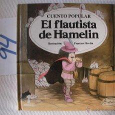 Libros antiguos: CUENTOS CLASICOS - EL FLAUTISTA DE HAMELIN - ENVIO GRATIS A ESPAÑA. Lote 56658196