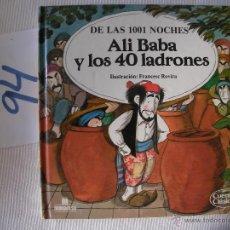 Libros antiguos: CUENTOS CLASICOS - ALI BABA Y LOS 40 LADRONES - ENVIO GRATIS A ESPAÑA. Lote 56658201