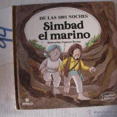 Libros antiguos: CUENTOS CLASICOS - SIMBAD EL MARINO - ENVIO GRATIS A ESPAÑA. Lote 56658206