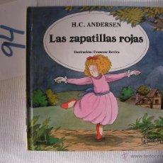 Libros antiguos: CUENTOS CLASICOS - LAS ZAPATILLAS ROJAS - ANDERSEN - ENVIO GRATIS A ESPAÑA. Lote 113113990