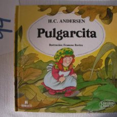 Libros antiguos: CUENTOS CLASICOS - PULGARCITA - ANDERSEN - ENVIO GRATIS A ESPAÑA. Lote 56658228