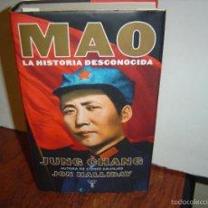 Libri antichi: MAO LA HISTORIA DESCONOCIDA.-JUNG CHANG, JON HALLIDAY. Lote 56694528