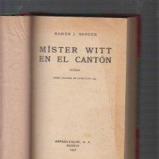 Libros antiguos: MÍSTER WITT EN EL CANTÓN / RAMON J. SENDER, -ED. ESPASA-CALPE 1936. Lote 56700172