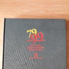 Libros antiguos: LIBRO 79 99 VINT ANYS D`AJUNTAMENTS DEMOCRATICS -- LEER DESCRIPCION. Lote 56717438