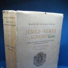Libros antiguos: GONZÁLEZ GORDON, MANUEL MARÍA. JEREZ, XEREZ, SHERISH. [2ª ED.]. 1948. Lote 56728865