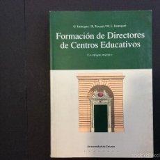 Libros antiguos: FORMACIÓN DE DIRECTORES DE CENTROS EDUCATIVOS. Lote 56732890