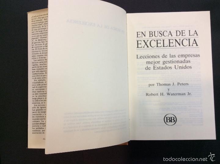 Libros antiguos: En busca de la excelencia - T.J. PETERS Y R.H. WATERMAN JR. - Foto 3 - 56734275