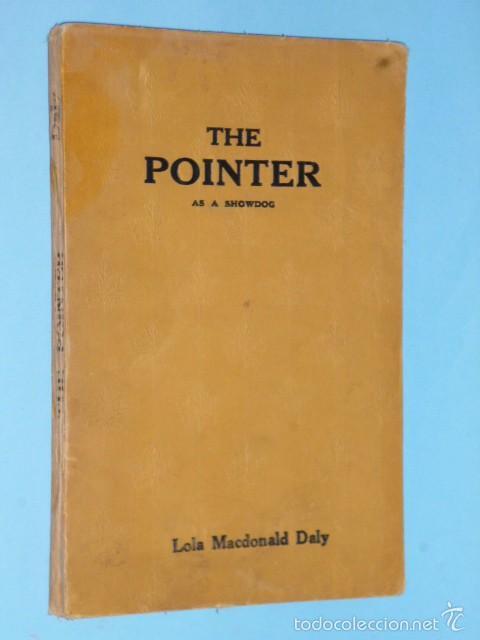THE POINTER AS A SHOWDOG (Libros Antiguos, Raros y Curiosos - Otros Idiomas)