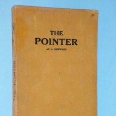 Libros antiguos: THE POINTER AS A SHOWDOG. Lote 56749246
