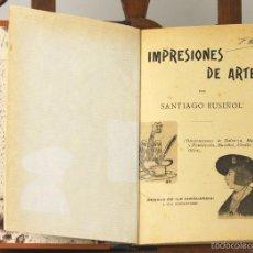 Libros antiguos: 7516 - IMPRESIONES DE ARTE. SANTIAGO RUSIÑOL. EDI. LA VANGUARDIA. S/F.. Lote 56795735