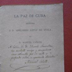 Libros antiguos: LA PAZ DE CUBA. EPISTOLA Á D. ADELARDO LOPEZ DE AYALA. MANUEL CAÑETE. Lote 56802244