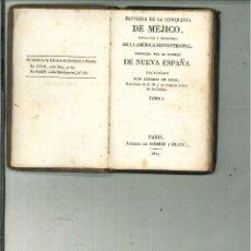Alte Bücher - HISTORIA DE LA CONQUISTA DE MÉJICO, POBLACIÓN Y PROGRESOS.... Antonio de Solis. - 56810802