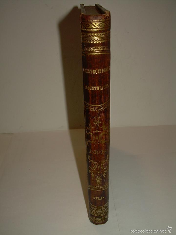 Libros antiguos: LIBRO TAPAS DE PIEL...APUNTES DE CONSTRUCCIONES INDUSTRIALES..AÑO. 1.885-86.....TODO GRABADOS. - Foto 5 - 56820390