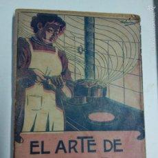 Libros antiguos: EL ARTE DE GUISAR BIEN. CHAORI Y BARBER. 1912. Lote 56829336