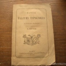 Libros antiguos: MUY RARO 1861 MANUEL DES PRINCIPALES VALEURS ESPAGNOLES. Lote 56834358