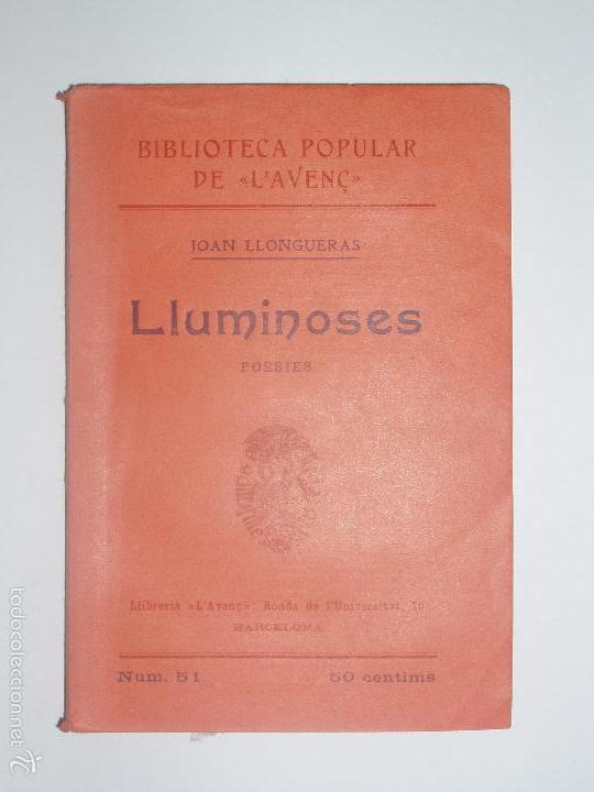BIBLIOTECA POPULAR DE L'AVENÇ. LLUMINOSES, DE JOAN LLONGUERAS. 1906. Nº 51 (Libros Antiguos, Raros y Curiosos - Historia - Otros)