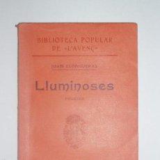 Libros antiguos: BIBLIOTECA POPULAR DE L'AVENÇ. LLUMINOSES, DE JOAN LLONGUERAS. 1906. Nº 51. Lote 56836737