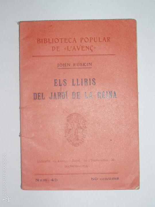 BIBLIOTECA POPULAR DE L'AVENÇ. ELS LLIRIS DEL JARDÍ DE LA REINA. 1905. Nº 45 (Libros Antiguos, Raros y Curiosos - Historia - Otros)