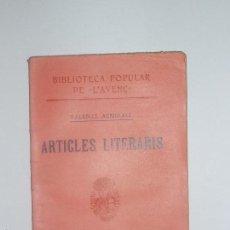 Libros antiguos: BIBLIOTECA POPULAR DE L'AVENÇ. ARTICLES LITERARIS, DE VALENTÍ ALMIRALL. 1904. Nº25. Lote 56839214