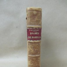 Libros antiguos: DRAMES DE FAMILLE. PAUL BOURGET. AÑO 1900 - 100 EJEMPLARES DE TIRADA (VER FOTOS). Lote 56885029