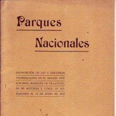 Libros antiguos: PROPOSICION DE LEY PARQUES NACIONALES 1916. Lote 236296925