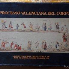 Libros antiguos: LA PROCESSO VALENCIANA DEL CORPUS. Lote 56889589