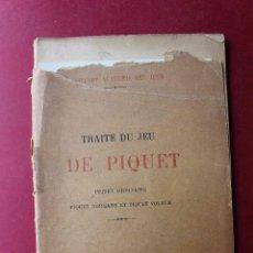 Libros antiguos: TRAITÉ DU JEU DE PIQUET. PIQUET ORDINAIRE, NORMAND ET VOLEUR. IMP.CRESSON FRÉRES, PARIS CA 1850. Lote 56893516