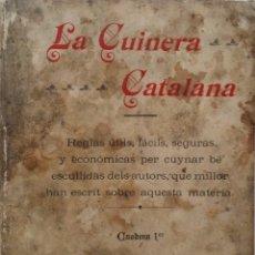 Libros antiguos: LA CUINERA CATALANA: 122 GUISATS PER DIA DE PEIX, 1904. Lote 56894008