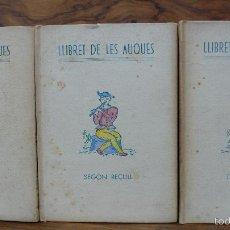 Libros antiguos: LLIBRET DE LES AUQUES. ANTONI C. GAVALDÀ. 3 VOLS. ED. PAPER DE FIL NUMERAT I SIGNAT. . Lote 56899979