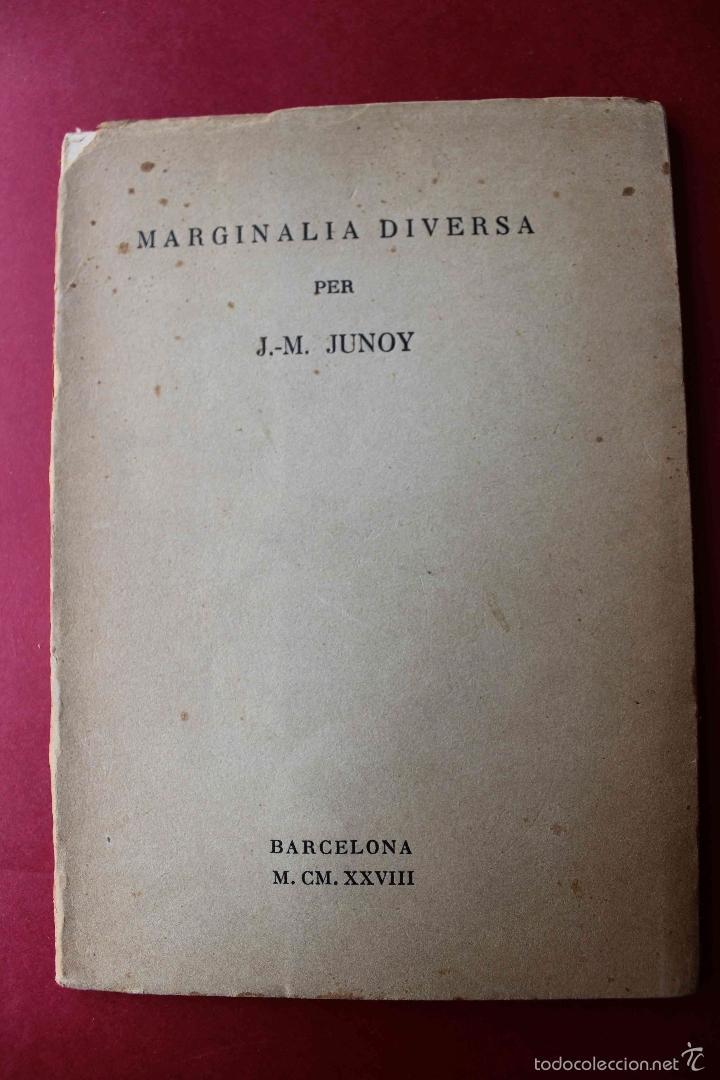 MARGINALIA DIVERSA. JOSEP MARIA JUNOY. LITERATURA CATALANA. AFORISMOS. AVANTGUARDA EUROPEA. NUMERAT (Libros antiguos (hasta 1936), raros y curiosos - Literatura - Narrativa - Otros)