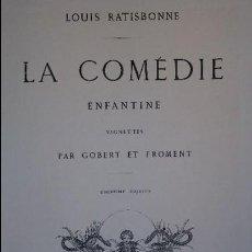 Libros antiguos: LA COMÉDIE ENFANTINE. RATISBONNE. VIGNETTES PAR GOBERT ET FROMENT. 1861. Lote 56907465