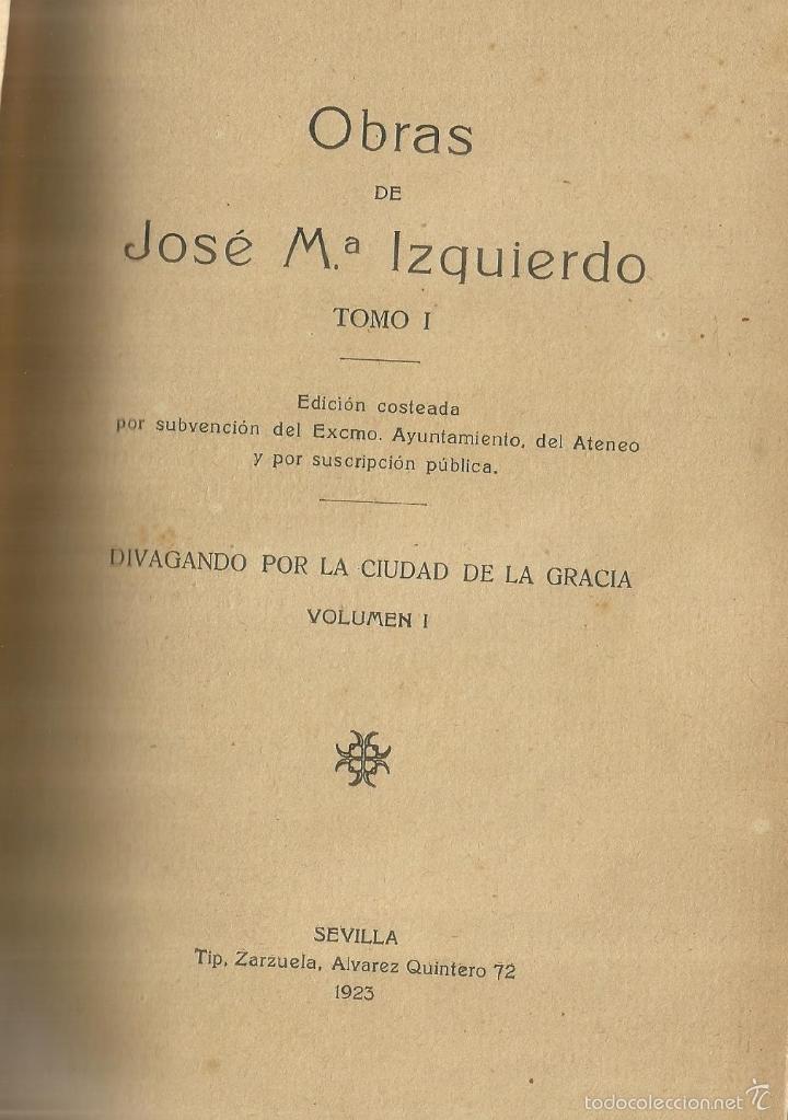 OBRAS COMPLETAS DE JOSÉ MARÍA IZQUIERDO. TIP. ZARZUELA. SERVILLA. 1923. TOMO I (Libros antiguos (hasta 1936), raros y curiosos - Literatura - Narrativa - Otros)