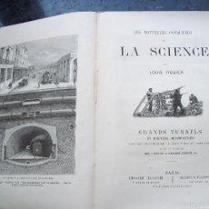 Libros antiguos: LA SCIENCE. GRANDES TUNELES Y TRANVIAS METROPOLITANOS EN FRANCE CON 245 GRABADOS. AÑO APRX 1870. Lote 56916363