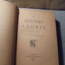 Libros antiguos: AZORIN - ANTONIO AZORIN PEQUEÑO LIBRO EN QUE SE HABLA DE LA VIDA DE ESTE PEREGRINO SEÑOR MADRID 1913. Lote 56924241