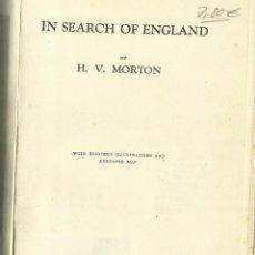 Libros antiguos: IN SEARCH OF ENGLAND. H.V. MORTON. METHUEN & CO. LONDON. 1932. Lote 56934098