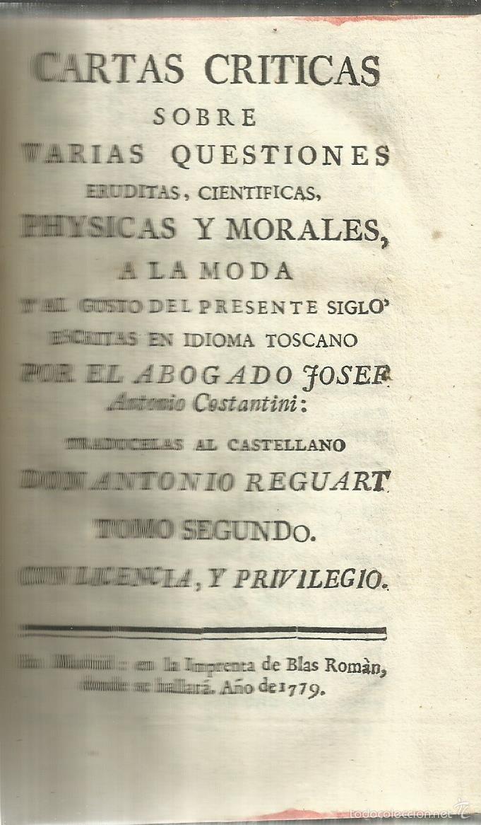 CARTAS CRITICAS SOBRE VARIAS QUESTIONES ERIDUTAS. ANTONIO CONSTANTINI. IM. BLAS ROMAN.MADRID. 1779 (Libros Antiguos, Raros y Curiosos - Pensamiento - Otros)