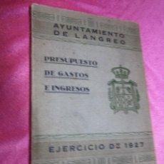 Libros antiguos: AYUNTAMIENTO DE LANGREO ASTURIAS PRESUPUESTOS DE GASTOS E INGRESOS AÑO 1927. Lote 56941679