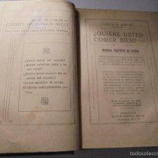 Libros antiguos: CARMEN DE BURGOS ( COLOMBINE ) AÑOS 20/30 ¿QUIERE USTED COMER BIEN ?MANUAL PRACTICO DE COCINA EDT . Lote 56943324