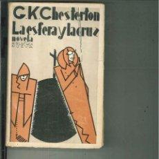Libros antiguos: LA ESFERA Y LA CRUZ. G. K. CHESTERTON. Lote 56944496