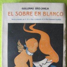 Libros antiguos: EL SOBRE EN BLANCO _ GUILLERMO DIAZ CANEJA. Lote 56957947