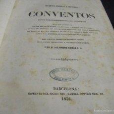 Libros antiguos: SECRETOS, INTRIGAS Y MISTERIOS DE LOS CONVENTOS BARCELONA 1856 PRIMERA EDICIÓN SIGLO XIX. Lote 56961057