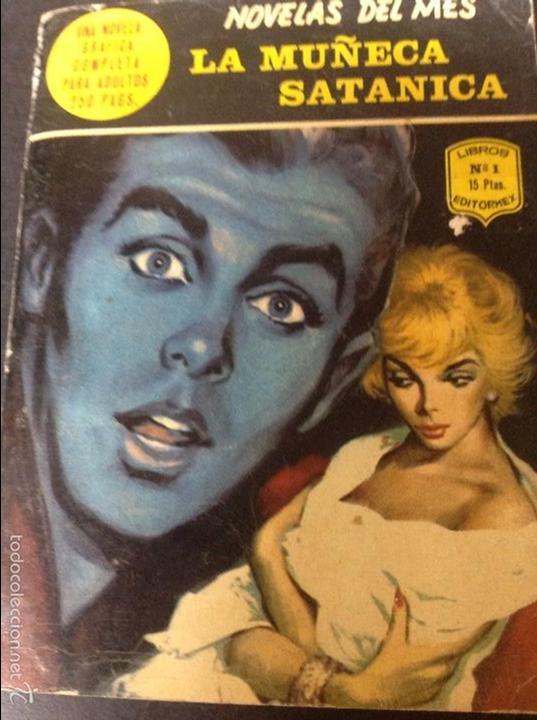 LA MUÑECA SATANICA NÚMERO 1 (Libros antiguos (hasta 1936), raros y curiosos - Literatura - Narrativa - Otros)