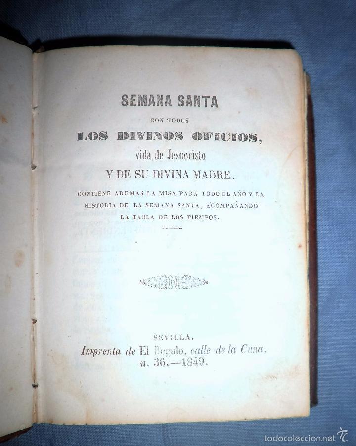 Libros antiguos: HISTORIA DE LA SEMANA SANTA - SEVILLA AÑO 1849 - BELLOS GRABADOS·MUY RARO. - Foto 4 - 56995561