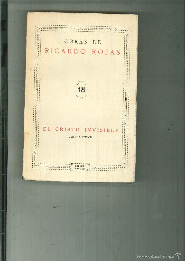 EL CRISTO INVISIBLE. RICARDO ROJAS (Libros antiguos (hasta 1936), raros y curiosos - Literatura - Narrativa - Otros)