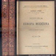 Libros antiguos: HISTORIA DE LA EUROPA MODERNA. 2 TOMOS. OPISSO, ALFREDO. A-H-738. Lote 57020922