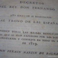 Libros antiguos: IMPORTANTE LIBRO...DECRETOS DEL REY DON FERNADO VII....AÑO COMPLETO DE ENERO A DICIEMBRE..AÑO..1.820. Lote 57023358
